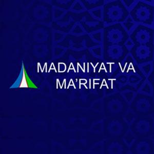 Madaniyat va Ma'rifat - смотреть онлайн бесплатно в хорошем качестве